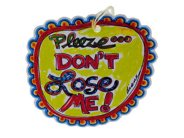dont lose me luggage tag