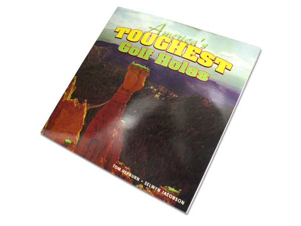 America's Toughest Golf Holes full color book