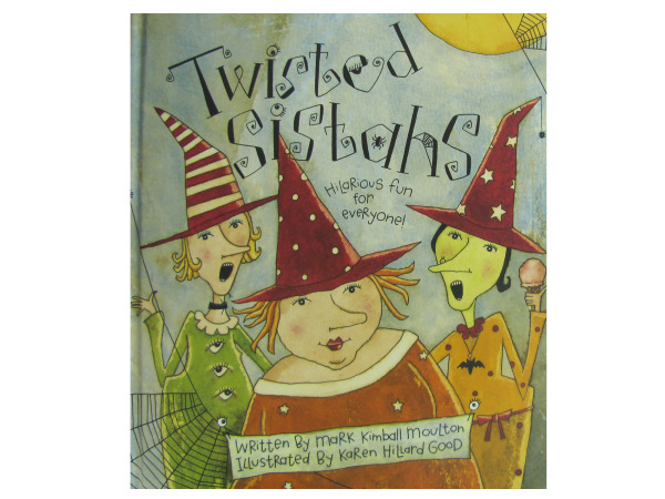 """Twisted Sisters"" hardcover book"